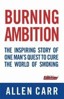 Burning Ambition