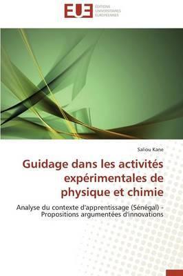 Guidage Dans les Activites Experimentales de Physique et Chimie