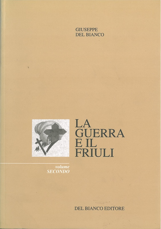 La guerra e il Friuli - vol. 2