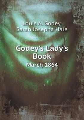 Godey's Lady's Book March 1864