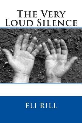 The Very Loud Silence