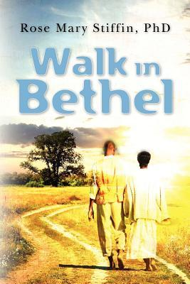 Walk in Bethel
