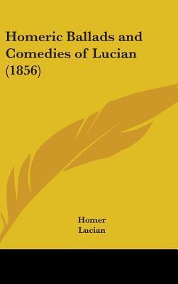 Homeric Ballads and ...