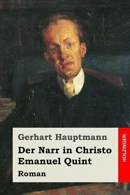 Der Narr in Christo Emanuel Quint