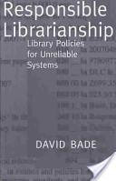 Responsible librarianship