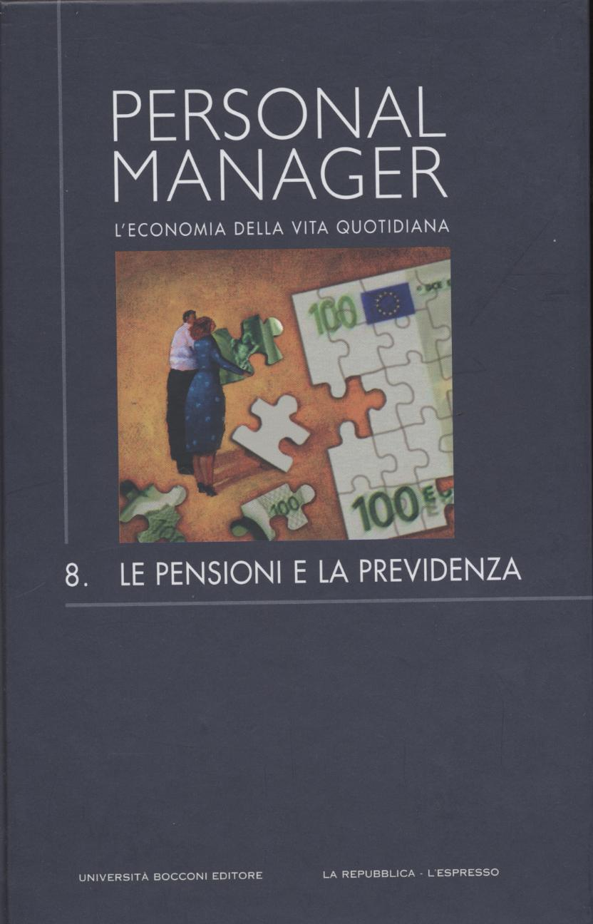 Personal Manager: L'economia della vita quotidiana - Vol. 8