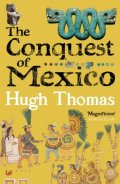 The Conquest of Mexi...