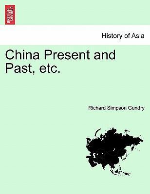 China Present and Past, etc.