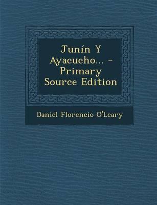 Junin y Ayacucho...