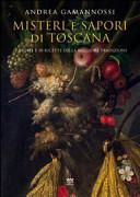 Misteri e sapori di Toscana