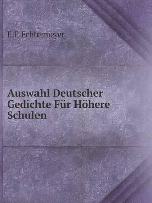 Auswahl Deutscher Gedichte Fur Hohere Schulen
