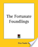 The Fortunate Foundl...