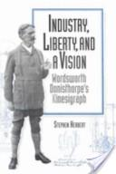 Industry, liberty, and a vision