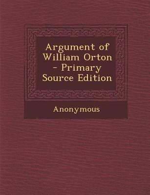 Argument of William Orton