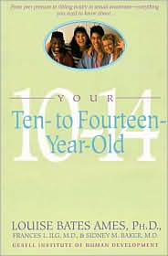 Your Ten-to Fourteen-Year-Old