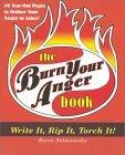 The Burn Your Anger Book
