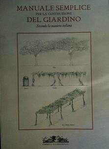 Manuale semplice per la costruzione del giardino secondo la maniera italiana