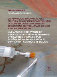 Un approccio innovativo alla pulitura di superfici dipinte sensibili
