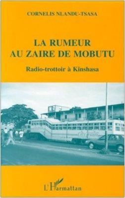 La rumeur au Zaire de Mobutu
