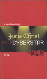 Jesus Christ Cyberst...