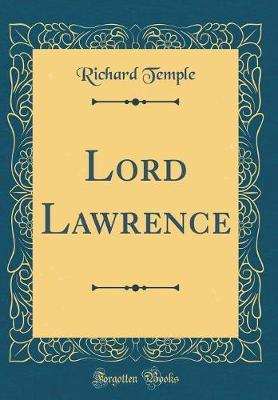 Lord Lawrence (Classic Reprint)