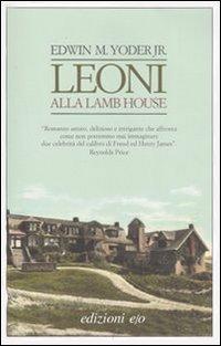 Leoni alla Lamb Hous...