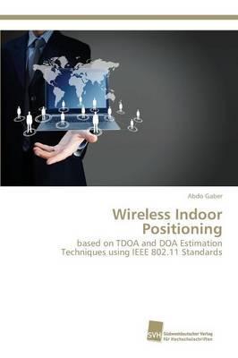 Wireless Indoor Positioning