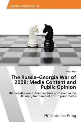 The Russia–Georgia War of 2008