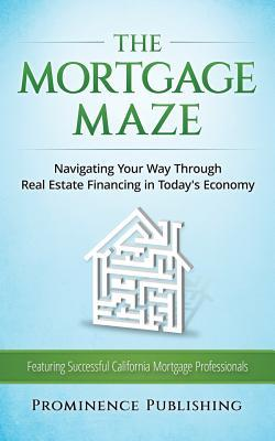 The Mortgage Maze