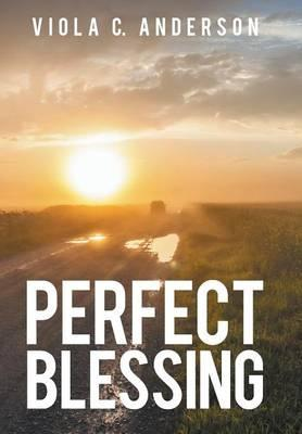 Perfect Blessing