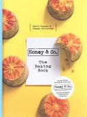 Honey & Co.: The Baking Book