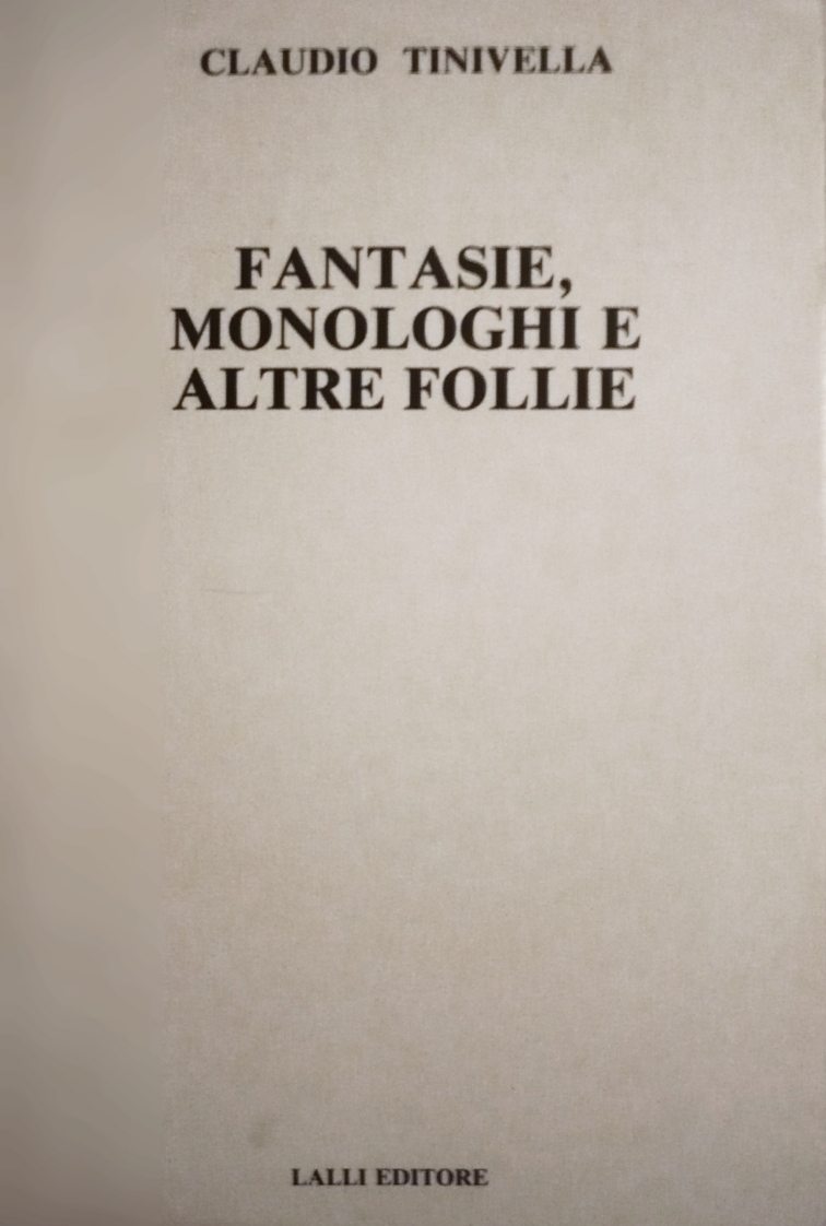 Fantasie, monologhi ...