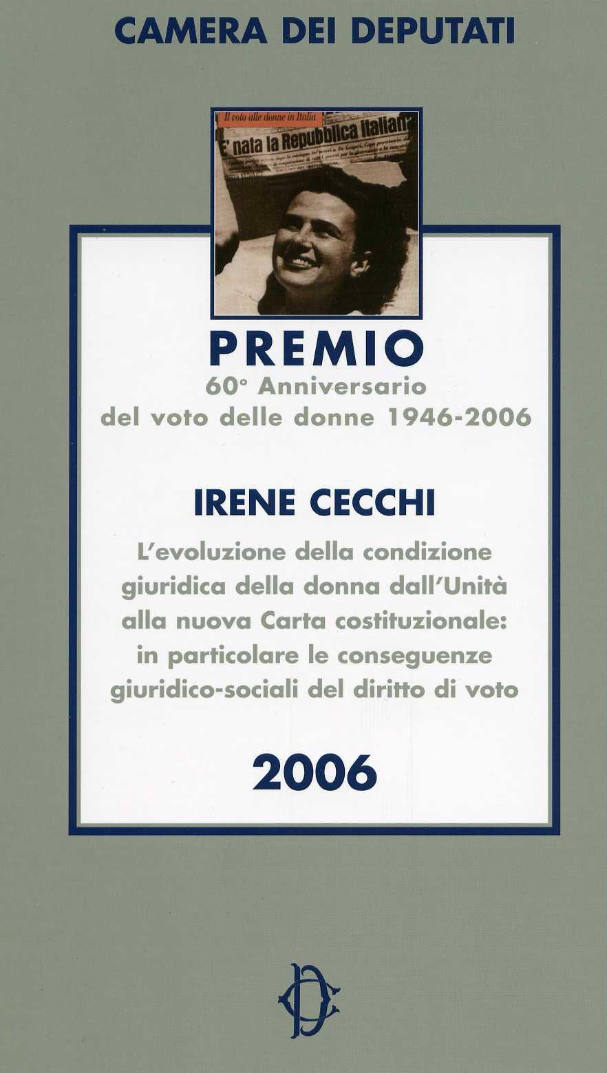 L'evoluzione della condizione giuridica della donna dall'Unità d'Italia alla nuova Carta Costituzionale. In particolare le conseguenze giuridico-sociali del diritto di voto