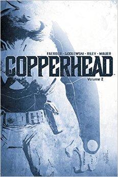 Copperhead, Vol. 2