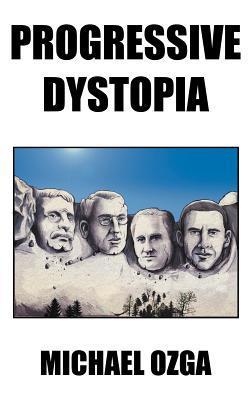 Progressive Dystopia