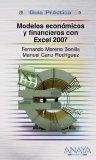 Modelos económicos y financieros con Excel 2007
