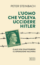 L'uomo che voleva uccidere Hitler