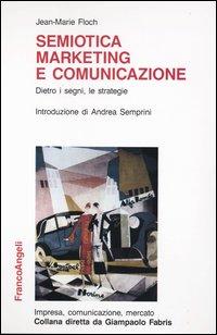 Semiotica, marketing e comunicazione
