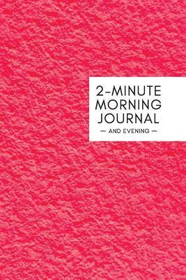2-Minute Morning Journal