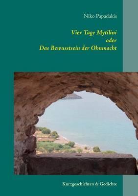 Vier Tage Mytilini