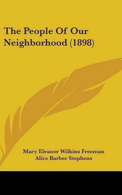 The People of Our Neighborhood (1898)