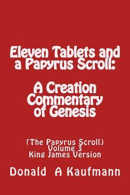 Eleven Tablets and a Papyrus Scroll