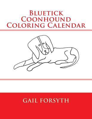 Bluetick Coonhound Coloring Calendar