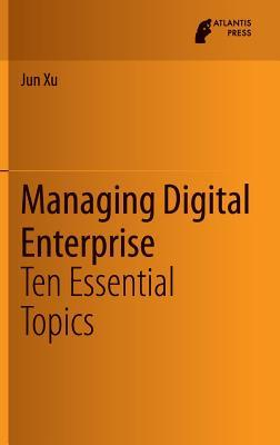 Managing Digital Enterprise