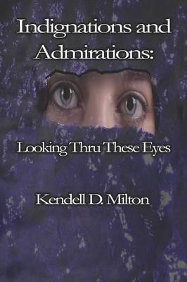 Indignations And Admirations
