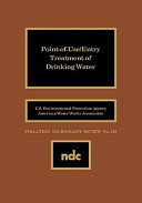 Point-of-use/entry Treatment of Drinking Water