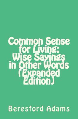 Common Sense for Living
