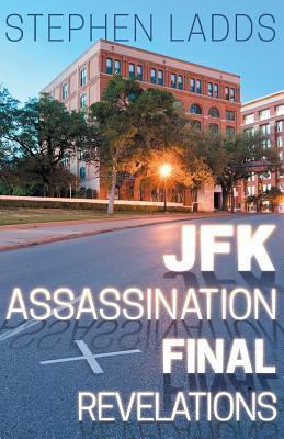 JFK Assassination Final Revelations