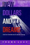 The New Dollars and Dreams