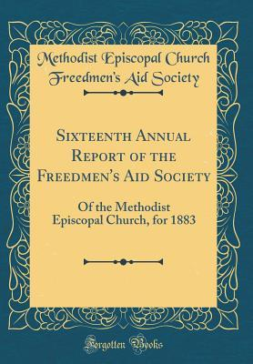 Sixteenth Annual Report of the Freedmen's Aid Society